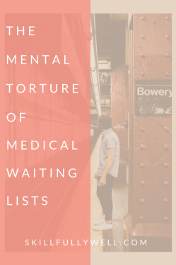 The Mental Torture of Medical Waiting Lists