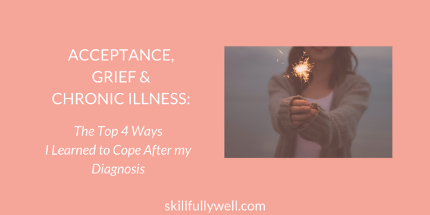 Acceptance Grief and Chronic Illness