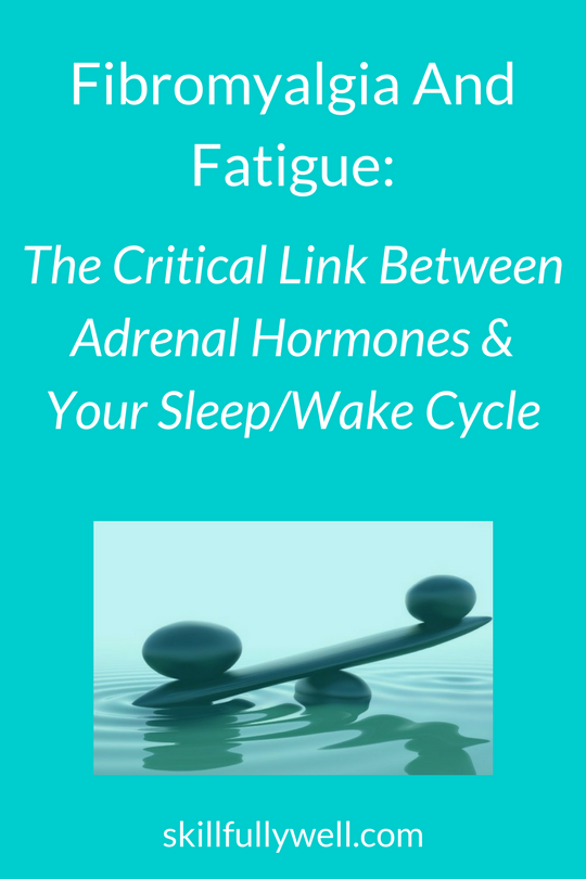 The Critical Link Between Adrenal Hormones, and Your Sleep/Wake Cycle
